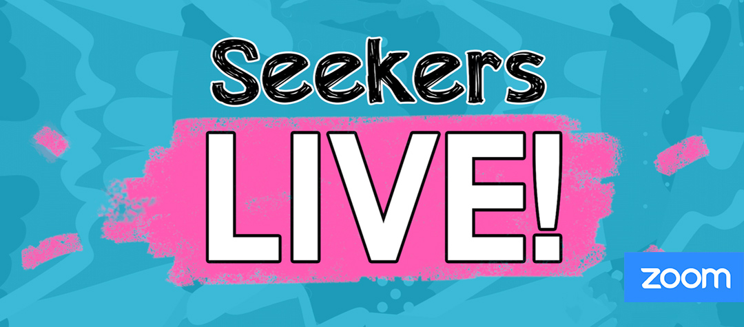 Seekers Live! on Zoom